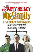 My Family and Other Strangers: Adventures in Family History,Jeremy Hardy,New Boo