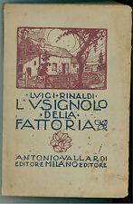 RINALDI LUIGI L'USIGNOLO DELLA FATTORIA VALLARDI 1935 LETTERATURA ITALIANA