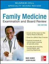 Family Practice Examination and Board Review by Mark Graber and Jason Wilbur...