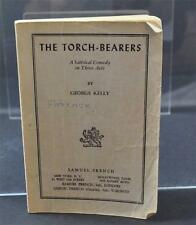 The Torch Bearers Satirical Comedy 3 Acts By George Kelly (1948, Paperback) Book