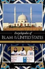 Encyclopedia of Islam in the United States [2 volumes]