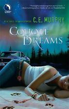 Coyote Dreams (The Walker Papers, Book 3) Murphy, C.E. Mass Market Paperback
