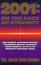 2001: On the Edge of Eternity, Jack Van Impe, Good Condition, Book