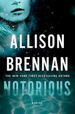 Max Revere Novels: Notorious 1 by Allison Brennan (2014, Hardcover)