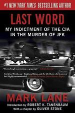 Last Word : My Indictment of the CIA in the Murder of JFK by Mark Lane (2012,...