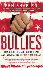 *New* BULLIES: How the Left's Culture of Fear and Intimidation Silences America