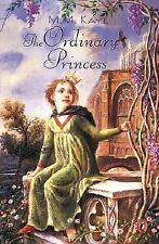 The Ordinary Princess Kaye by M. M. Paperback