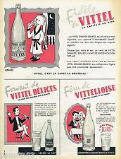 PUBLICITE ADVERTISING 115  1956  VITELLOISE VITTEL DELICES VITTEL eau minérale