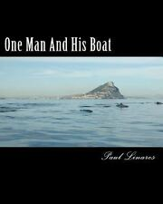 One Man and His Boat by Paul Linares (2012, Paperback)