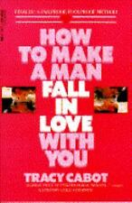 How to Make a Man Fall in Love with You by Cabot, Tracy