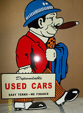 Very Unique Used Car Salesman Sign, Heavy Steel, Nice Collectible.