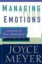 Managing Your Emotions Instead of your emotions managing you Joyce Meyer LIKENEW
