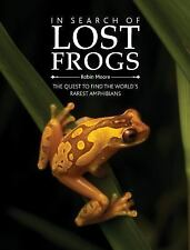 In Search of Lost Frogs by Robin Moore (2014, Hardcover)