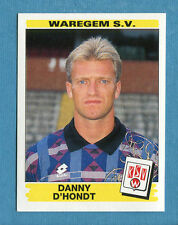 FOOTBALL 96 BELGIO Panini -Figurina-Sticker n. 332 - D. D'HONDT - WAREGEM -New