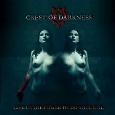 Crest of Darkness - Give us the Power to do Your Evil CD NEU