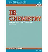 IB Chemistry Option E - Environmental Chemistry Standard and Higher Level (OSC I
