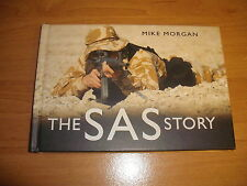 The SAS Story Mike Morgan HB 2008 Regiment History Photographs Timeline Tactics