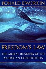 Freedom's Law: The Moral Reading of the American Constitution-ExLibrary