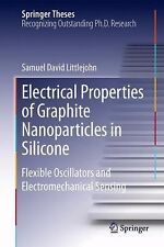 Springer Theses: Electrical Properties of Graphite Nanoparticles in Silicone...