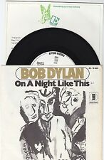 7 45 Bob Dylan - On ANight Like This RARE WLP + Infosheet RARE Top Condition