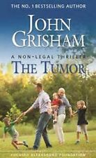 John GRISHAM The TUMOR 2016 Paperback BRAND NEW & FREE SHIPPING