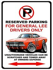 General Lee Dodge Charger Muscle Car No Parking Sign NEW