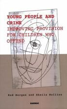 Young People and Crime: Improving Provisions for Children Who Offend (Winnicott