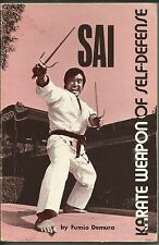 Sai Karate Weapon of Self-Defense by Fumio Demura Martial Arts