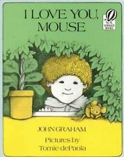 Kids classic paperback: I Love You, Mouse-how much parents love their kids-sweet