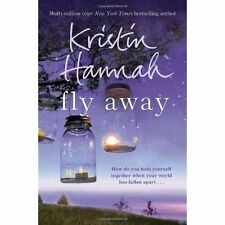 Fly Away by Kristin Hannah (Paperback, 2014) New Book