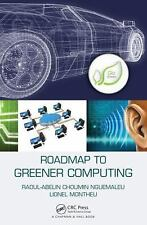 Roadmap to Greener Computing by Charles-Herve Tchoutat Tchabo, Raoul-Abelin...