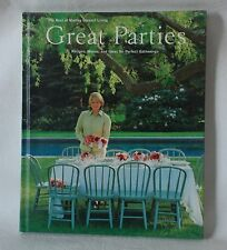 Great Parties : Recipes, Menus and Ideas for Perfect Gatherings (1997,...