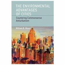 The Environmental Advantages of Cities: Countering Commonsense Antiurbanism Urb