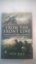 FROM THE FRONT LINE BY HEW PIKE