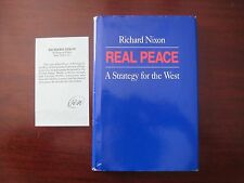 Signed President Richard Nixon Real Peace A Strategy For the West 1st Edition