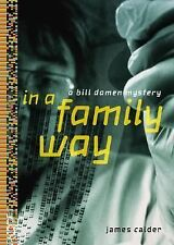 IN A FAMILY WAY by James Calder (2005, Hardcover) DAY U PAY IT SHIPS FREE