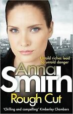 Rough Cut by Anna Smith - New paperback book