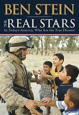 The Real Stars: In Today's America, Who Are the True Heroes?, Stein, Ben, 140191
