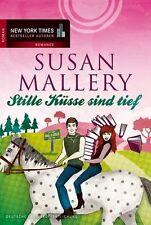 Stille Küsse sind tief von Susan Mallery (2014, Taschenbuch), UNGELESEN