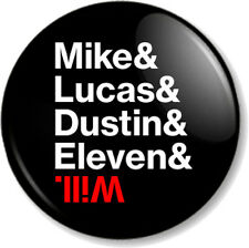 "Mike Lucas Dustin Eleven & Will 1"" 25mm Pin Button Badge Stranger Things Kids 3"