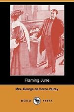 Flaming June by George de Horne Vaizey (2007, Paperback)