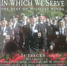 IN WHICH WE SERVE - The Best Of Military Bands  (CD) ... FREE POSTAGE ..........