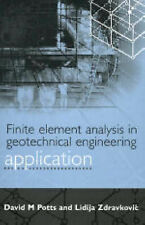 Finite Element Analysis in Geotechnical Engineering: v. 2: Application by...