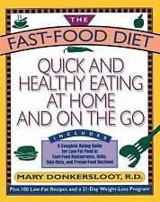 Fast Food Diet: Quick and Healthy Eating At Home and On the Go (Touchstone)
