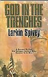 God in the Trenches: A History of How God Defends Freedom When America-ExLibrary