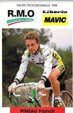 CYCLISME carte cycliste FRANCK PINEAU équipe R.M.O libéria mavic 1988