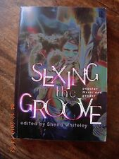 Sexing the Groove Popular Music and Gender Sheila Whiteley Ethnomusicology