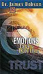 Life on the Edge: Emotions : Can You Trust Them? by James C. Dobson (2001,...