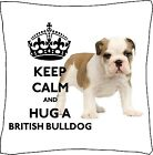 """British Bulldog Keep Calm Cushion Cover can be Personalised 18""""x18"""" Great Gift"""