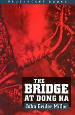 The Bridge at Dong Ha (Bluejacket Books), Asia - Southeast Asia,Military History